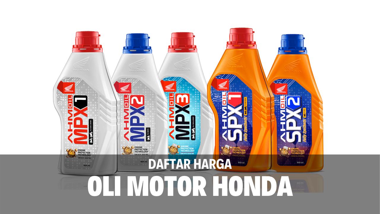 7 Daftar Harga Oli Motor Honda Terbaru 2021